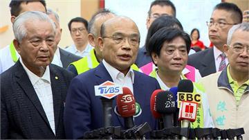 蘇貞昌籲韓國瑜專心市政「別為自己的事到處亂跑」