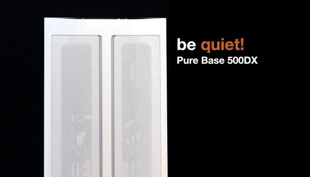 散熱與安靜兼得 be quiet! Pure Base 500DX 黑、白雙色開箱